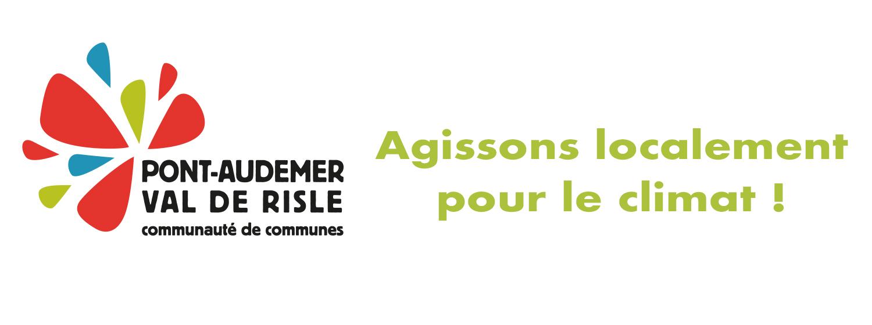 Plan Climat Air Energie de Pont-Audemer Val de Risle   Depuis février 2018, l'intercommunalité s'est engagée dans un projet territorial 1